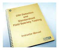 DUI Field Sobriety Testing Training Manual